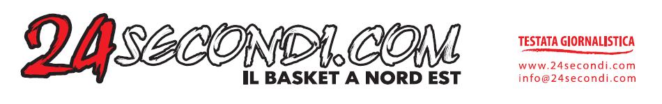 24Secondi.com Il Basket a Nord Est
